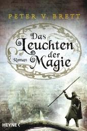 Das Leuchten der Magie - Roman