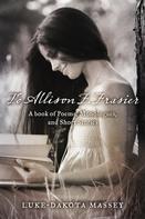 Luke-Dakota Massey: To Allison F. Frasier