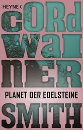 Planet der Edelsteine - Erzählung