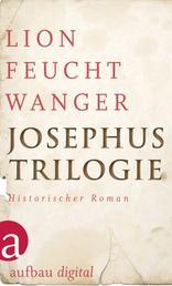 Josephus-Trilogie - (Der jüdische Krieg / Die Söhne / Der Tag wird kommen)