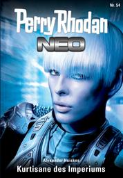 Perry Rhodan Neo 54: Kurtisane des Imperiums - Staffel: Arkon 6 von 12