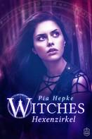 Pia Hepke: Witches - Hexenzirkel ★★★★