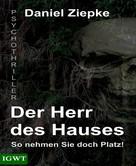 Daniel Ziepke: Der Herr des Hauses ★★★★★