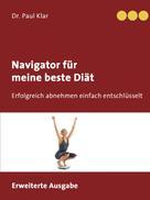 Dr. Paul Klar: Navigator für meine beste Diät
