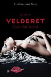 Velderet - Club der Sinne - Erotischer SM-Roman