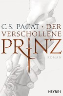 C.S. Pacat: Der verschollene Prinz ★★★★
