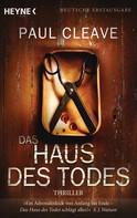 Paul Cleave: Das Haus des Todes ★★★★