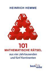 Kopfnuss - 101 mathematische Rätsel aus vier Jahrtausenden und fünf Kontinenten