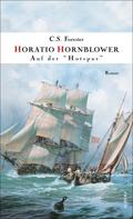 C. S. Forester: Hornblower auf der » Hotspur « ★★★★★