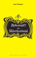 Lars Kramer: Zickenzoff im Märchenland ★★★★