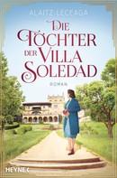 Alaitz Extremera Leceaga: Die Töchter der Villa Soledad ★★★★★