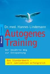 Autogenes Training - Der bewährte Weg zur Entspannung