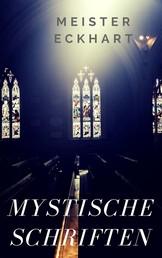 Mystische Schriften - Predigten, Traktate, Sprüche