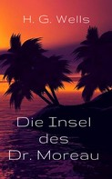 H. G. Wells: Die Insel des Dr. Moreau ★★★★★