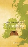 James Gordon Farrell: Troubles ★★★★