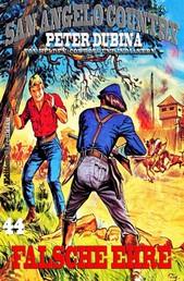 Falsche Ehre - Cassiopeiapress Western Serie/ Edition Bärenklau