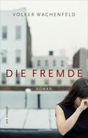 Volker Wachenfeld: Die Fremde (eBook) ★★★