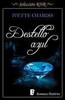 Ivette Chardis: Destello azul