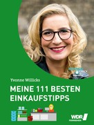 Yvonne Willicks: Meine 111 besten Einkaufstipps ★★★