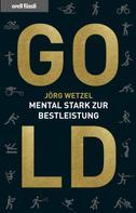 Jörg Wetzel: Gold ★★★★