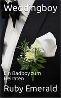 Ruby Emerald: Weddingboy