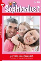 Sophienlust 399 – Familienroman - Wir sind unzertrennlich