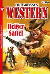 Die großen Western 184 - Heißer Sattel