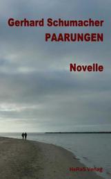 Paarungen - Novelle