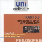 Kant 3.0 - Dialog über einen kritischen Geist