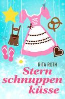 Rita Roth: Sternschnuppenküsse ★★★★