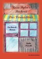 Lydia Preischl: Rosie Byler's Bäckerei ★★★★