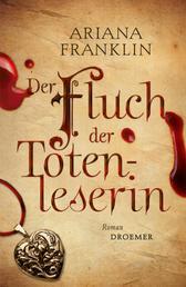 Der Fluch der Totenleserin - Roman