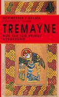 Peter Tremayne: Nur der Tod bringt Vergebung ★★★★