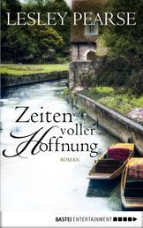 Zeiten voller Hoffnung - Roman