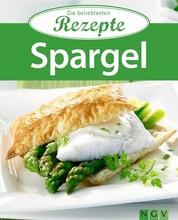 Spargel - Die beliebtesten Rezepte