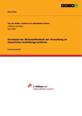 Grundsatz der Wirtschaftlichkeit der Verwaltung im steuerlichen Ermittlungsverfahren