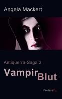 Angela Mackert: Vampirblut ★★★★