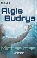 Algis Budrys: Michaelmas ★★★★