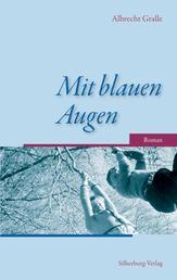 Mit blauen Augen - Roman