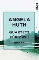 Angela Huth: Quartett für zwei ★★★★★