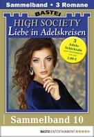 Lydia Vormsteeg: High Society 10 - Sammelband
