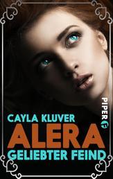 Alera - Geliebter Feind (Alera 1)