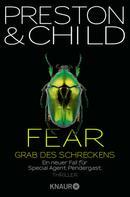 Douglas Preston: Fear - Grab des Schreckens ★★★★