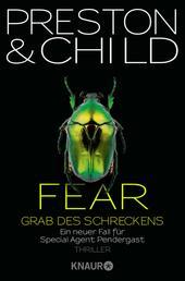 Fear - Grab des Schreckens - Ein neuer Fall für Special Agent Pendergast