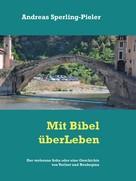 Andreas Sperling-Pieler: Der verlorene Sohn oder eine Geschichte von Verlust und Neubeginn