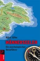 Björn Süfke: Männerseelen ★★★★