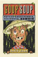 David Lubar: Goop Soup