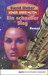 Honor Harrington: Ein schneller Sieg - Bd. 3. Roman