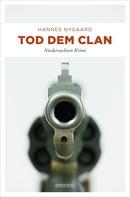 Hannes Nygaard: Tod dem Clan ★★★★