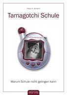 Klaus H. Sindern: Tamagotchi Schule